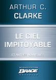Le Ciel impitoyable (suivi de) L'Honorable Herbert George Morley Roberts Wells (suivi de) Croisade