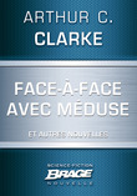 Face-à-face avec Méduse (suivi de) Marée neutronique (suivi de) Retrouvailles