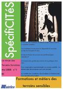 Spécificités N° 1. Formations et métiers des terrains sensibles