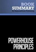 Summary : Powerhouse Principles - Jorge Perez