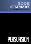 Summary : Persuasion - Dave Lakhani