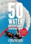 50 Water Adventures To Do Before You Die