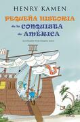 Pequeña historia de la conquista de América