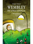 Wembley in una stanza