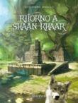 Ritorno a Shaan-Khaar