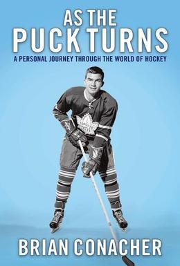 As the Puck Turns: A Personal Journey Through the World of Hockey