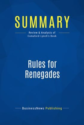 Summary: Rules for Renegades