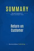 Summary : Return on Customer - Don Peppers and Martha Rogers