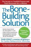 The Bone-Building Solution