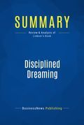 Summary : Disciplined Dreaming - Josh Linkner