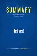 Summary : Deliver! - Jim Champy