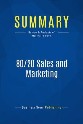 Summary: 80/20 Sales and Marketing