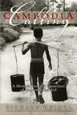 Cambodia Calling: A Memoir from the Frontlines of Humanitarian Aid
