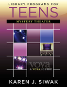 Library Programs for Teens: Mystery Theater