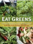 Eat Greens: Seasonal Recipes to Enjoy in Abundance