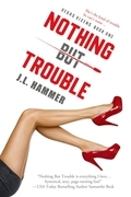 Nothing but Trouble (Entangled Select Suspense)