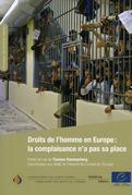 Droits de l'homme en Europe : la complaisance n'a pas sa place