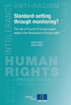 Standard-setting through monitoring? The role of Council of Europe expert bodies in the development of human rights