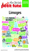 Limoges 2015 Petit Futé (avec cartes, photos + avis des lecteurs)