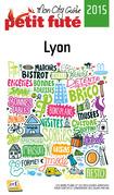 Lyon 2015 Petit Futé (avec cartes, photos + avis des lecteurs)