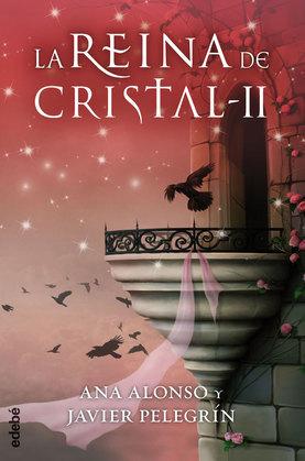 LA REINA DE CRISTAL II