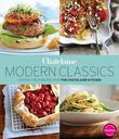 Chatelaine's Modern Classics: The Very Best from the Chatelaine Kitchen: 250 Fast, Fresh, Flavourful Recipes