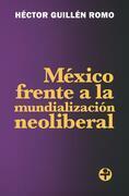 México frente a la mundialización neoliberal