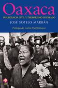 Oaxaca: Insurgencia civil y terrorismo de Estado