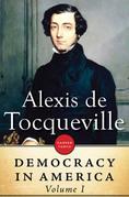 Democracy In America: Volume I