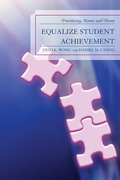 Equalize Student Achievement: Prioritizing Money and Power