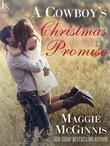 A Cowboy's Christmas Promise: A Loveswept Contemporary Romance