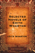 Selected Novels of Edith Wharton