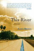 This River: A Memoir