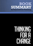 Summary : Thinking for a Change - John Maxwell