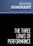 Summary : The Three Laws of Performance - Steve Zaffron and Dave Logan