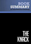 Summary : The Knack - Norm Brodsky and Bo Burlingham