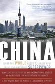 China: The Balance Sheet: What the World Needs to Know Now about the Emerging Superpower