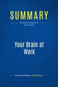 Summary: Your Brain at Work