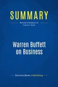 Summary: Warren Buffett on Business