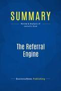 Summary : The Referral Engine - John Jantsch