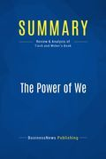 Summary : The Power of We - Jonathan Tisch and Karl Weber