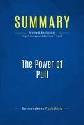 Summary : The Power of Pull - John Hagel III, John Seely Brown and Lang Davison