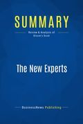 Summary : The New Experts - Robert Bloom
