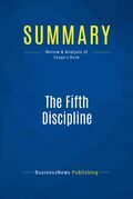 Summary : The Fifth Discipline - Peter Senge