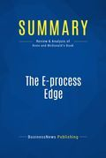 Summary : The Eprocess Edge - Peter Keen and Mark Mcdonald
