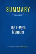 Summary : The Emyth Manager - Michael Gerber