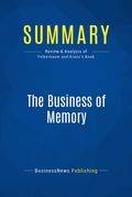 Summary : The Business of Memory - Frank Felberbaum and Rachel Kranz