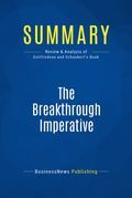 Summary : The Breakthrough Imperative - Mark Gottfredson and Steve Schaubert