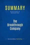 Summary : The Breakthrough Company - Keith Mcfarland