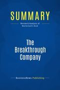 Summary : The Breakthrough Company - Keith Mcfarland